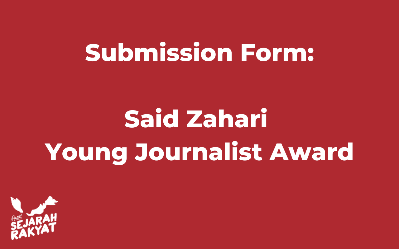 Photo of Submission Form: Said Zahari Young Journalist Award